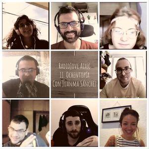 RadioJove Aixec 11. Ochentopía con Juanma Sánchez