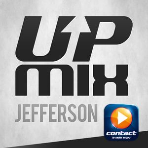 Podcast Up Mix Contact Jefferson Emission 14 du (24-06-2012)