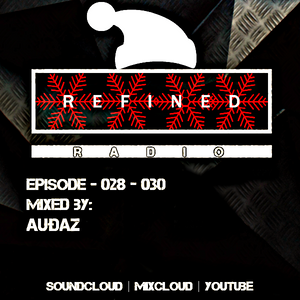 RefinedRadio #028-030 [3 in 1 Christmas Special]