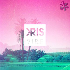 Kris -  Vibe [Mixtape July 2012]