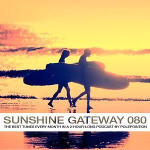 Sunshine Gateway 080 Part 1 - Podcast