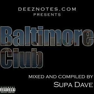 DJ Supa Dave Baltimore Club Mix CD (2003)