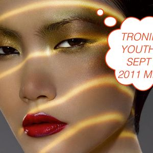 Tronik Youth Sept 2011 Mix