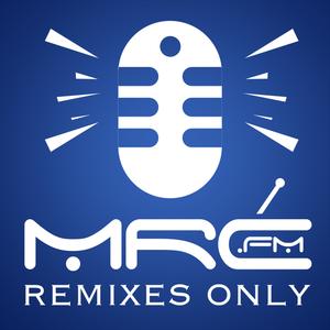 Remixes Only - mrc.fm Session 4