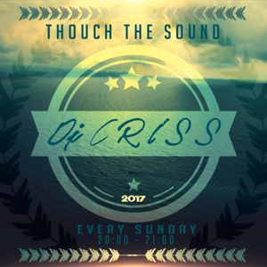 Criss - Touch The Sound Ed.46[09.04.2017].