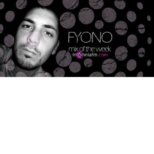 Fyono - Mix of the Week @ Insomnia FM - 07.05.2011