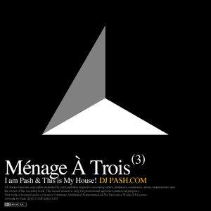 Ménage À Trois (House of Three)