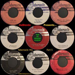 DaBlenda Presents SUB 85 REGGAE GOSPEL Tabernacle 45s Part 5