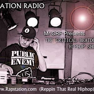 Critical Beatdown Hiphop Show (73) Rapstation Radio