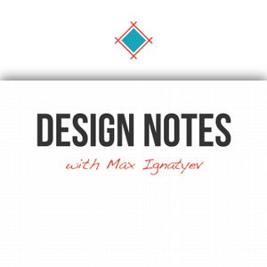Clear & Understandable: Design Notes #11 with Max Ignatyev of Sympli