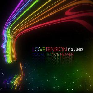 LoveTension - Vocal Trance Heaven Episode 57