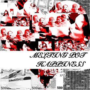 Melting Pot - HAPPINESS (2011-09-11)