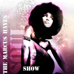 Marcus Hayes Soul Show #12