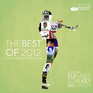 So What! the Club presents The Best of 2012
