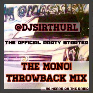 The Mono Crunk Throwback Mix
