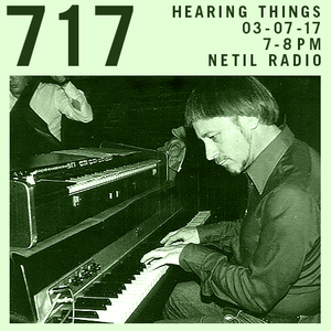 Hearing Things - 3rd July 2017