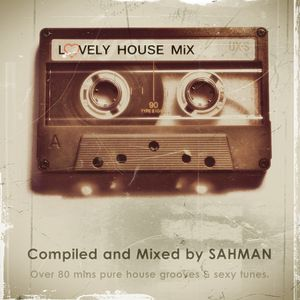 Lovely House Mix