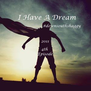 I Have A Dream (4th Episode)