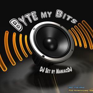 Byte my Bits DJ Set by ManiacDJ
