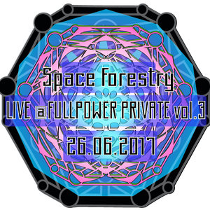 Space Forestry live @Fullpower Private vol.3