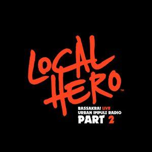 Local Hero - Bassakra! Live #2