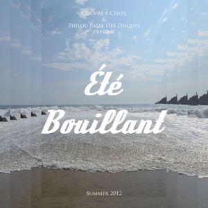 """CxC & PPDD present : """"Été Bouillant"""" - Summer 2012"""