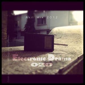 Electronic Drama EP-020 ( Akil mix 2012 )