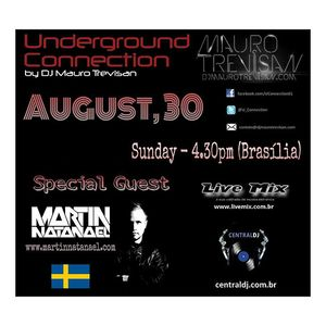 Martin Natanael @ Underground Connection - Radio Show - 20150830