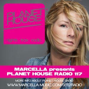 117 Marcella presents Planet House Radio