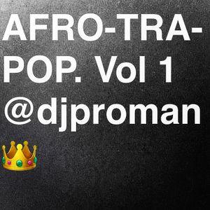 AFRO-TRA-POP. VOL 1 by DJ Proman