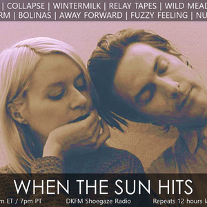 When The Sun Hits #110 on DKFM