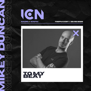 Mikey Duncan Presents To My Beat 28/08