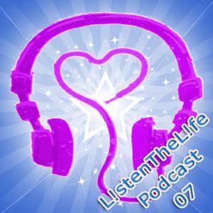 Listen The Life, Live The Music Episode 07 (Sweet Saint Sinners Mix)