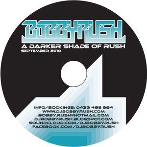 bobby rush - a darker shade of rush® september 2010