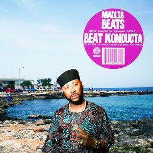 Madlib - Beat Konducta Around Cozze