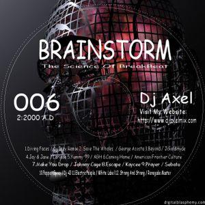 Dj Axel V - Brainstorm 2000 - When Breaks Ruled Tampa