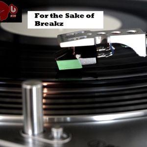 For The Sake of Breakz