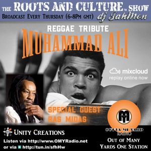 A reggae tribute to Muhammad Ali and thoughts about him by Ras Midas @ Outta Mi Yard Radio