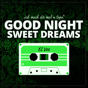 GOOD NIGHT - SWEET DREAMS