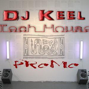Dj Keel - Tech House Promo Mix 21.01.2012