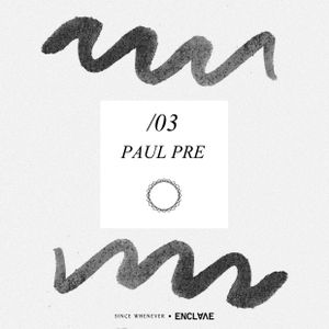 Paul Pre - Enclave Mix