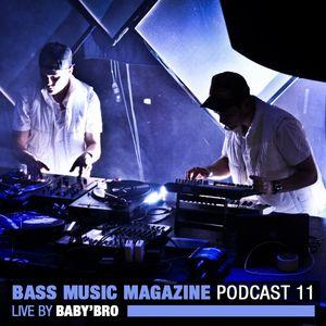 Baby'Bro (LIVE) - Bass Music Magazine Podcast 11