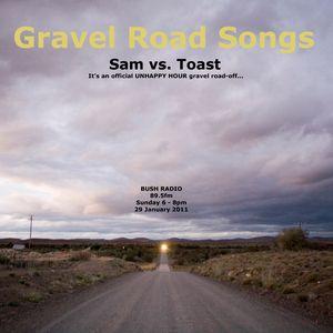 29 Jan 2012 Pt2 Unhappy Hour. Gravel road Tune-off. Toast & Sam (hosts)