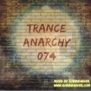 Robbie4Ever - Trance Anarchy 074