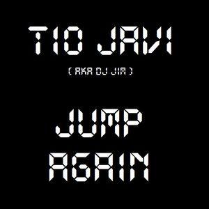 DJ JIM AKA TIO JAVI - JUMP AGAIN