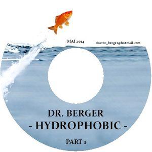 dr. berger - hydrophobic (mai 2014) part 1