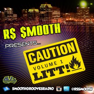 R$ $mooth Presents:  LITT! Vol. 1 (Mixed by R$ $mooth) [Dec. 2016]