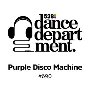 The Best of Dance Department 690 with special guest Purple Disco Machine