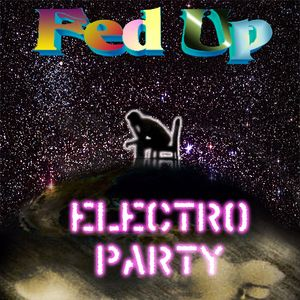Dirty Party (Fed Up Mix Deluxe)