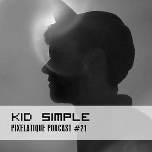 Pixelatique Podcast #21 - Kid Smpl